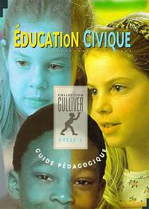 Livre   U00c9ducation Civique  Cycle 3  Guide P U00e9dagogique