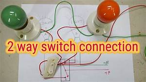 Two Light One Switch Connection   2 Way Switch   Two Way