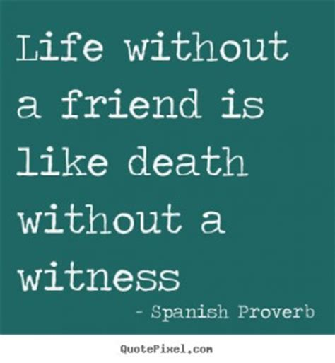 Famous Spanish Quotes About Friendship