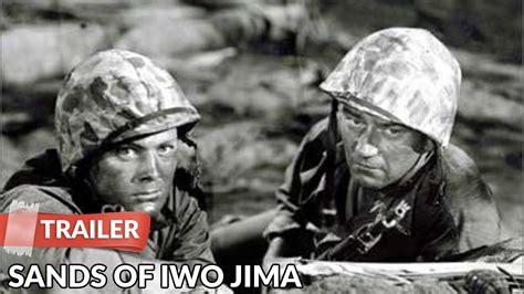 Sands Of Iwo Jima 1949 Trailer