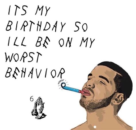 drizzy drake birthday quotes