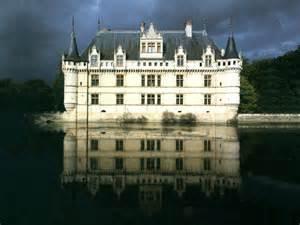 Château D Azay Le Rideau Architecture by France Indre Et Loire Azay Le Rideau Chateau