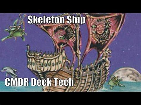 mtg skeleton edh deck jonathan s skeleton ship cmdr deck edh commander