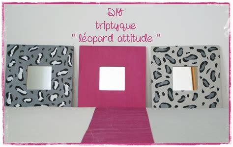 diy d馗o chambre ado diy déco chambre d 39 ado un triptyque léopardesque les p 39 tites décos de