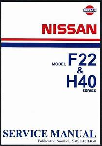 Nissan Cabstar  F22  H40   U0026 Civilian  W40  1982 Factory