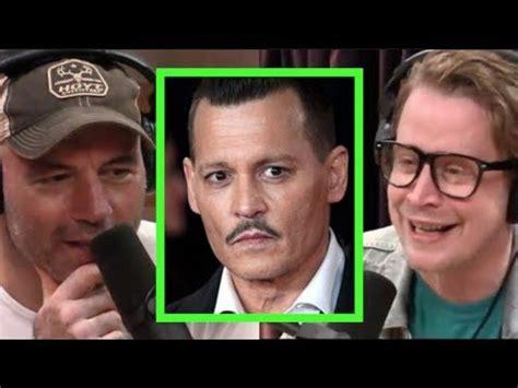 Joe Rogan & Macaulay Culkin On Johnny Depp Youtube