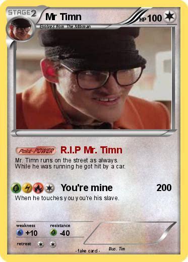 Pokémon Mr Timn 5 5 - R.I.P Mr. Timn - My Pokemon Card
