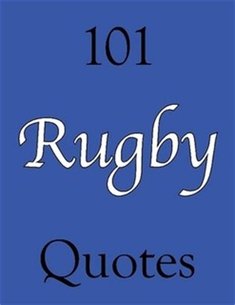 rugby quotes  sayings quotesgram