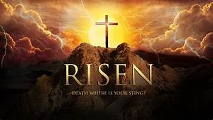 Happy Easter Jesus Resurrection Risen Hd Wallpaper Desktop ...