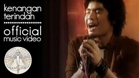 Download lagu mp3 & video: SamSonS - Kenangan Terindah (Official Music Video) (Dengan gambar) | Kenangan, Lagu, Musik