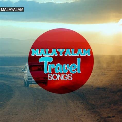 Слушайте travel music playlist (the rock selection) от разные исполнители на deezer. Travel Songs - Malayalam Music Playlist: Best MP3 Songs on ...