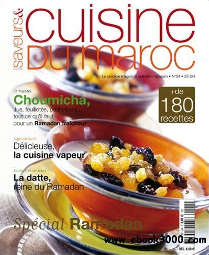 cuisine et saveur saveurs et cuisine du maroc no24 juillet aout septembre