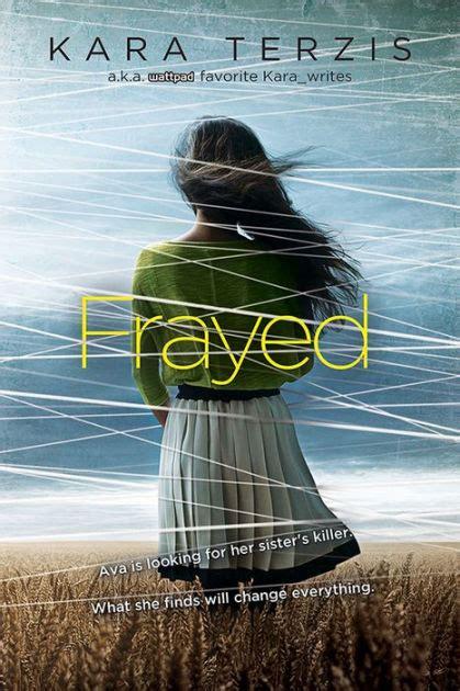 Frayed By Kara Terzis  Nook Book (ebook)  Barnes & Noble®