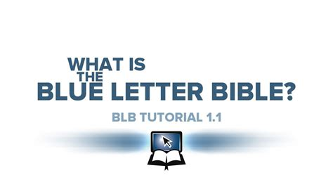 blue letter bible commentaries blb tutorial 1 1 what is the blue letter bible 12872