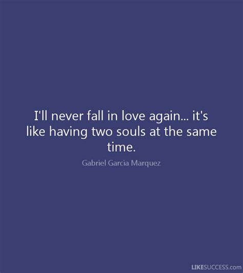 Ill Never Be The Same Again Quotes