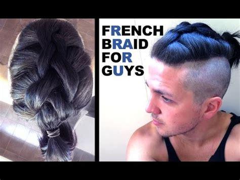 french braid  guys mens hair styles youtube