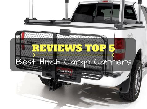 Top 5 Best Hitch Cargo Carrier With Reviews 2016 2017