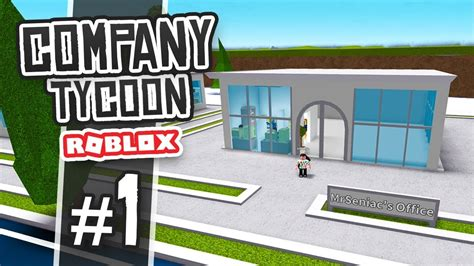Brand New Office  Roblox Company Tycoon #1  Youtube