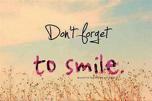 Dont Forget To Smile Pictures, Photos, and Images for ...