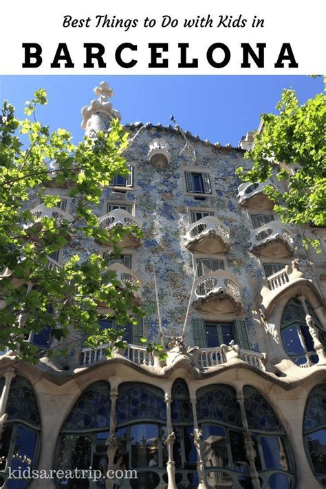 Best of Barcelona with Kids | Europe travel destinations ...
