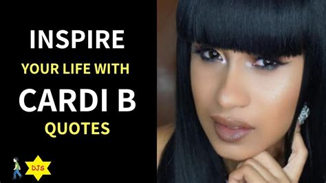 cardi b video quotes cardi b quotes youtube