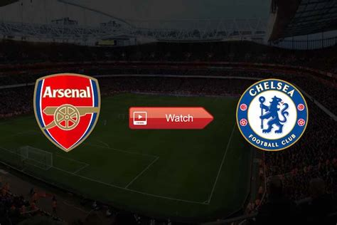 How To Watch Arsenal vs Chelsea Live Stream Reddit FA Cup ...