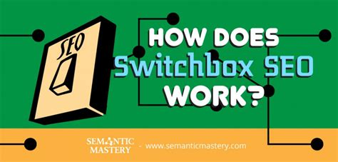 how does seo work how does switchbox seo work