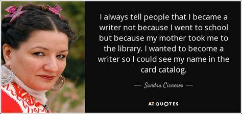 quotes  sandra cisneros page    quotes
