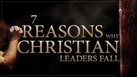 reasons  christian leaders fall