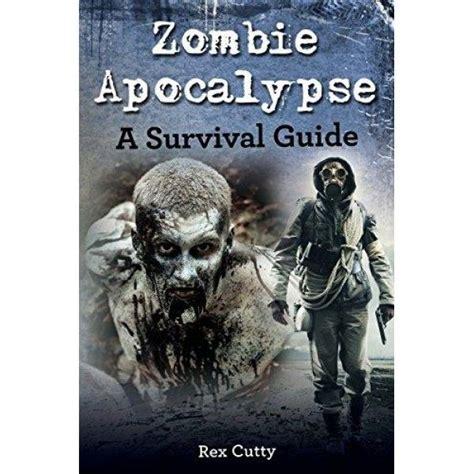 apocalypse zombie survival guide books walmart ergodebooks