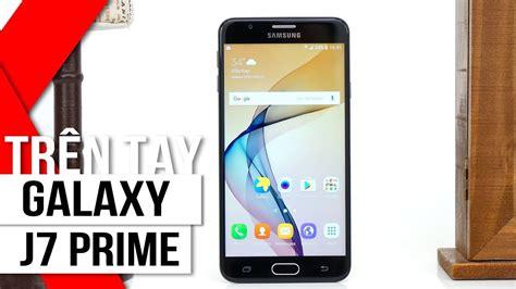 """Fpt Shop  Trên Tay Samsung Galaxy J7 Prime """"vũ Khí Bí"""