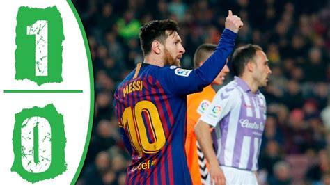 DOWNLOAD: Barcelona vs Real Valladolid 1−0 Goals & Full ...
