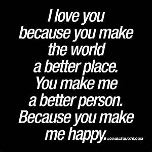 I Love You Because Quotes For Him | www.pixshark.com ...