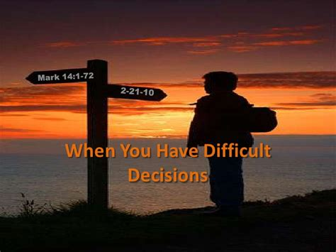 Difficult Decision by When You Difficult Decisions