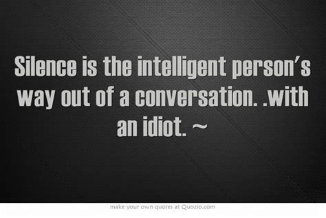 Funny Quotes About Ignorance And Stupidity