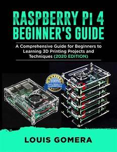 Raspberry Pi 4 Beginner U0026 39 S Guide  The Complete User Manual