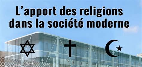 la societe moderne definition mosqu 233 e de villejuif 187 l apport des religions dans la soci 233 t 233 moderne