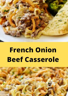 french onion beef casserole   french onion beef