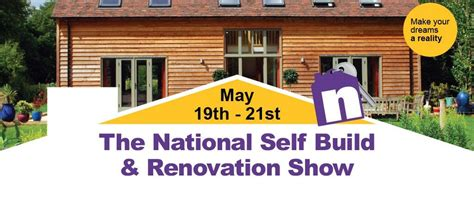 should you visit the renovated eight fantastic reasons to visit the national self build renovation show next weekend