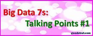 Big Data 7s: Talking Points #1 | GOOD STRATEGY