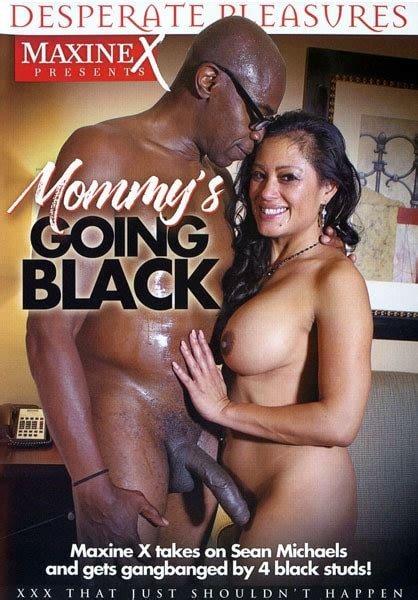 Mommys Going Black Watch Now Hot Movies