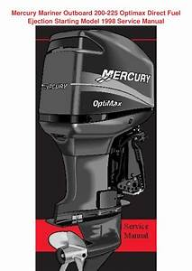 Mercury Mariner Outboard 200 225 Optimax Dire By