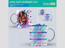 DISEÑOS VARIADOS PARA TAZA CALENDARIOS 2018