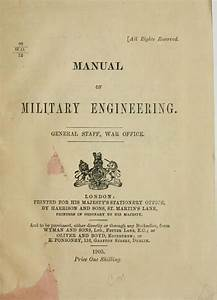 Manual Of Military Engineering   Great Britain  War Office