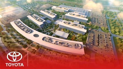 sneak peek toyotas future north american headquarters