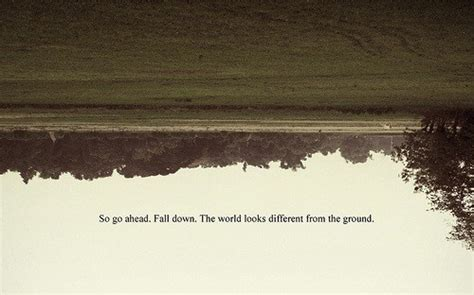 Looking At The World Upside Down Quotes