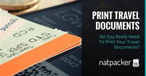 do you really need to print your travel documents With documents you need to travel