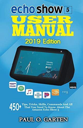 echo show  user manual  edition  tips tricks