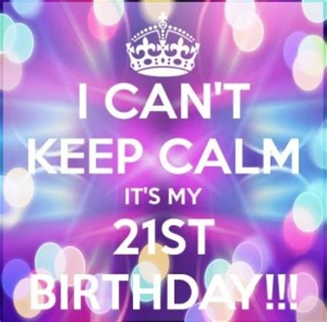 its my 21st birthday quotes