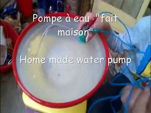 Comment Demineraliser De L Eau : comment faire une pompe a eau simple tuto youtube ~ Medecine-chirurgie-esthetiques.com Avis de Voitures